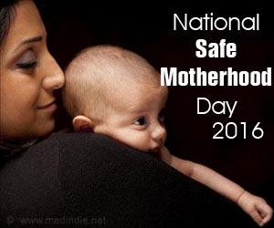 National Safe Motherhood Day 2016