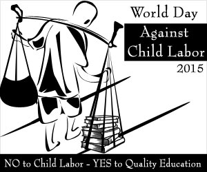 World Day Against Child Labor 2015: Every Child Has the Right to Education