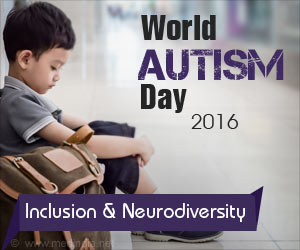 World Autism Awareness Day 2016- Inclusion and Neurodiversity