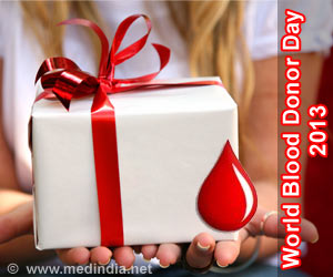 World Blood Donor Day 2013 - 'Give the Gift of Life: Donate Blood'