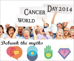 World Cancer Day 2014: Debunk the Myths