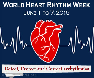 World Heart Rhythm Week � June 1 to 7, 2015