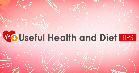 Useful Health and Diet Tips