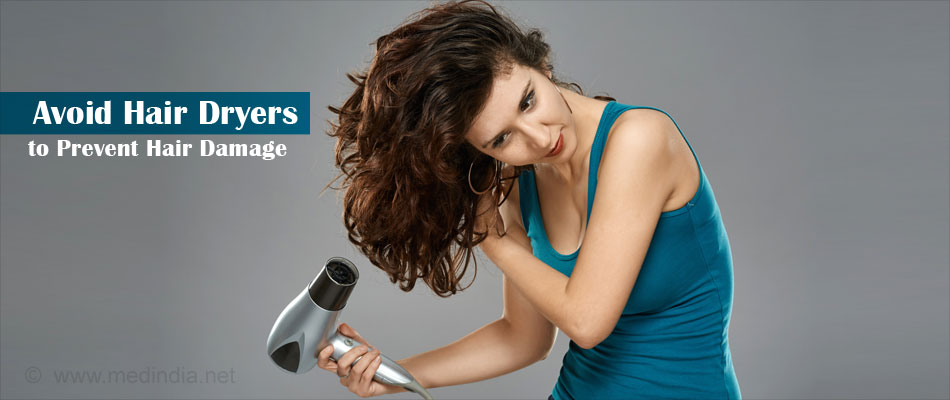 Avoid Hair Dryers to Prevent Hair Damage