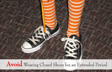 Avoid Wearing Closed Shoes