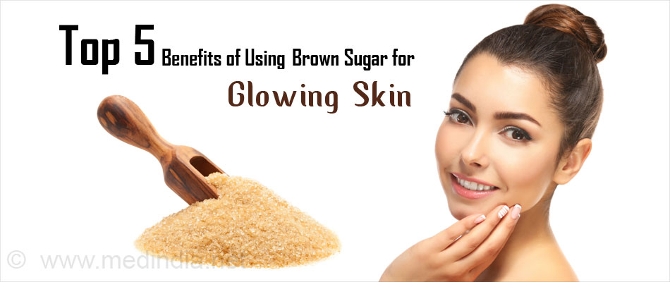 Benefits of Using Brown Sugar for Glowing Skin