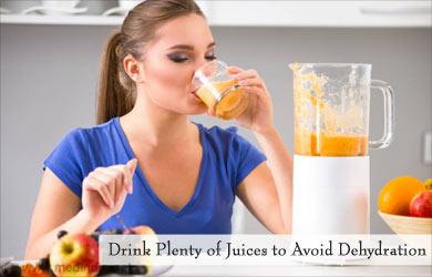 Drink Plenty of Juices