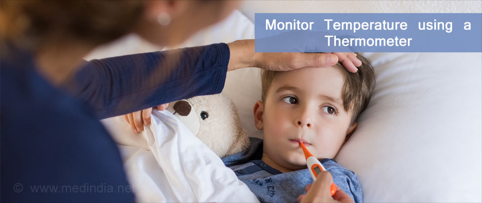 Treatment of Fever: Monitor Temperature Using a Thermometer