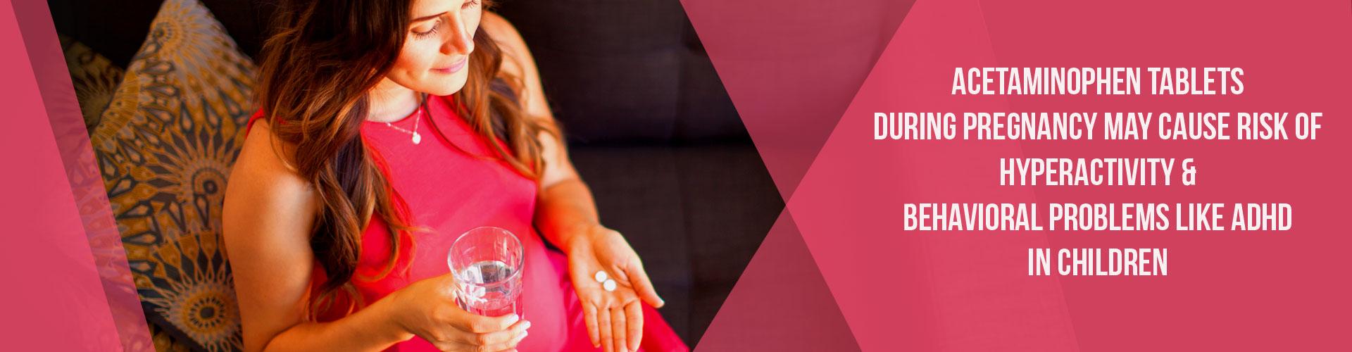 Safe and Harmful Drugs in Pregnancy