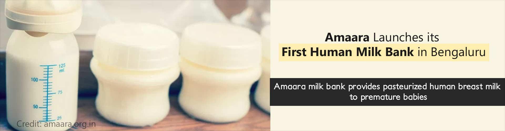 Amaara launches its first human milk bank in Bengaluru - Amaara milk bank provides pasteurized human breast milk to premature babies
