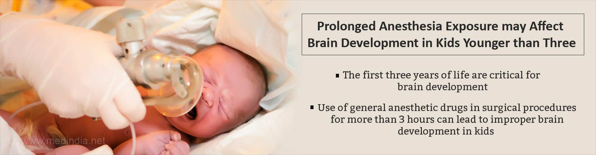 Prolonged anesthesia exposure may affect brain development in kids younger than three
