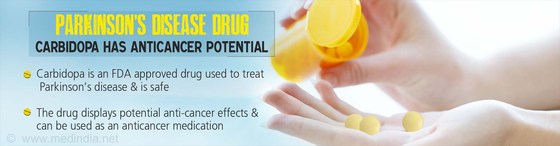 Parkinson's disease drug carbidopa has anticancer potential - Carbidopa is an FDA approves drug use to treat Parkinson's disease & is safe - The drug displays potential anti-cancer effects & can be used as an anticancer medication