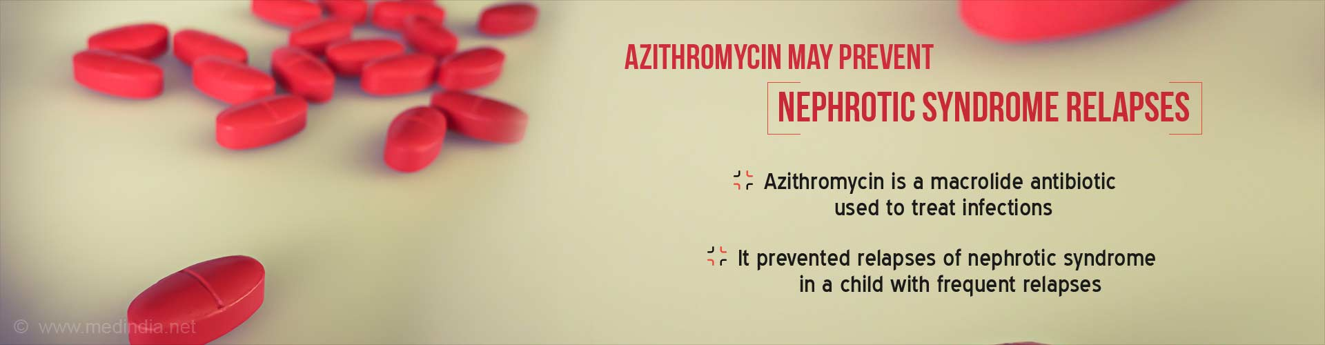 Azithromycin may prevent nephrotic syndrome relapses