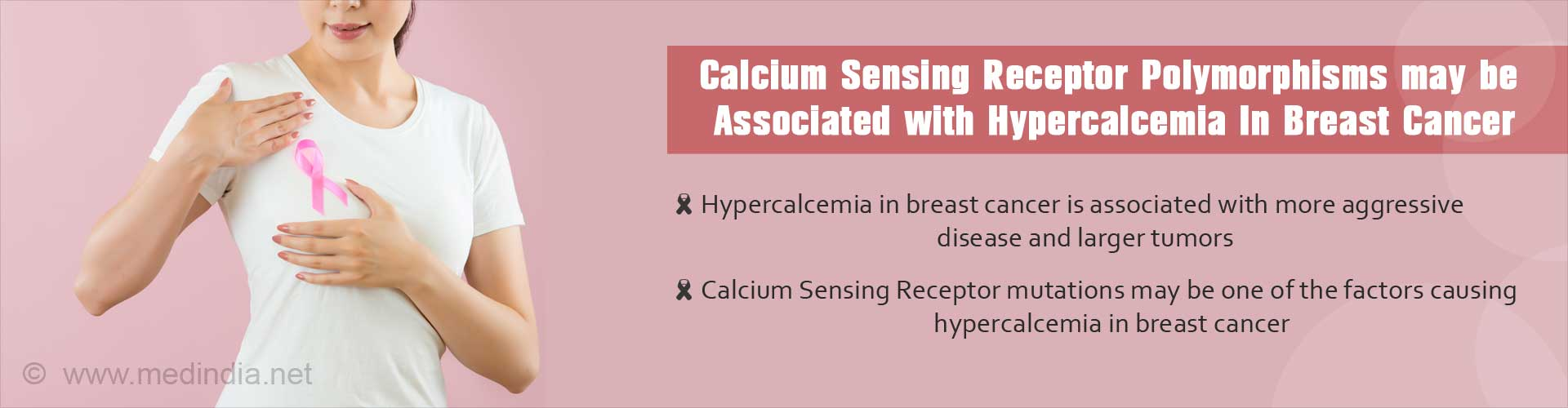 Hypercalcemia in Breast Cancer - Inactivating Polymorphisms of Calcium Sensing Receptor May Be Responsible