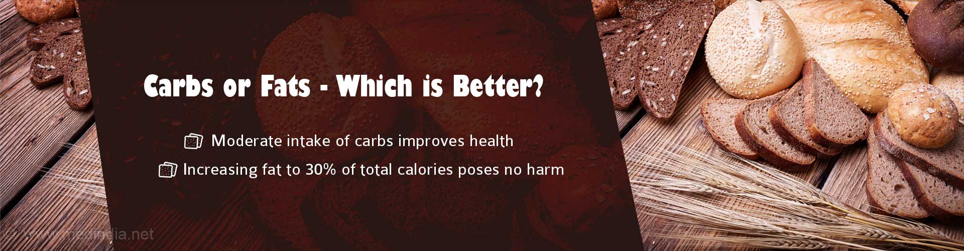 Cut Down On Carbs and Not Fats For Longer Life