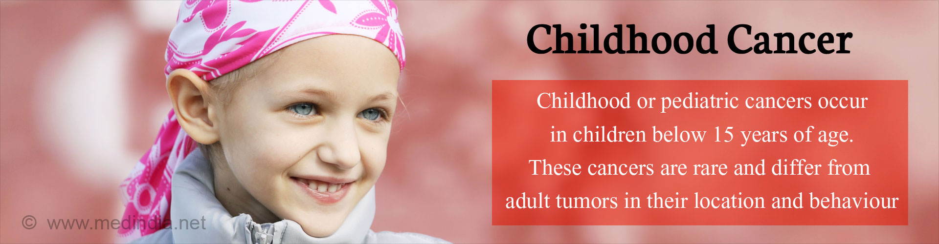 Childhood Cancer - Types, Causes, Symptoms, Diagnosis, Complication & Prevention