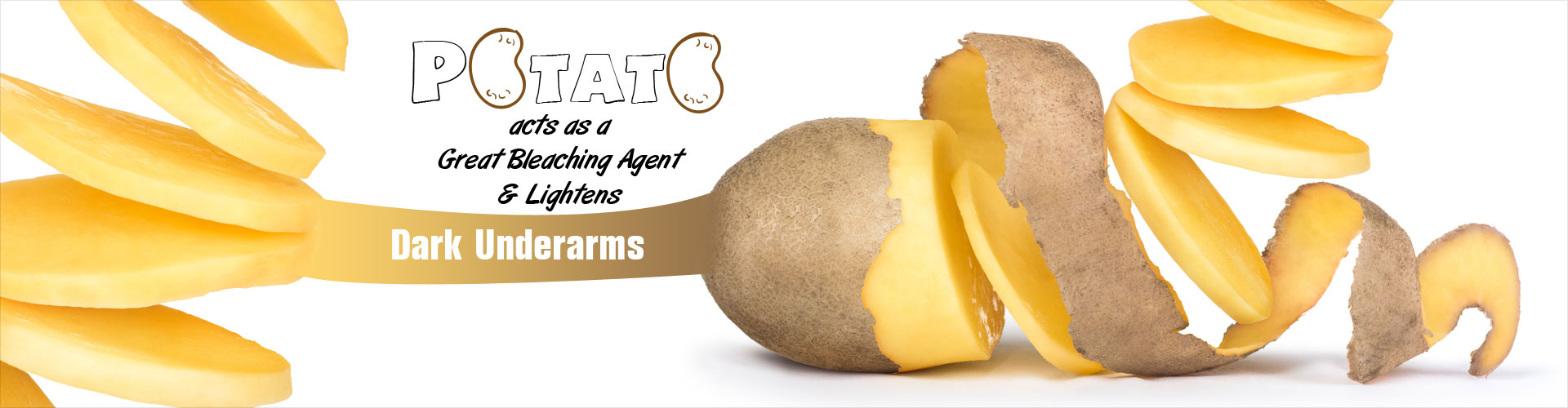 Potato Acts as a Great Bleaching Agent and Lightens Dark Underarms