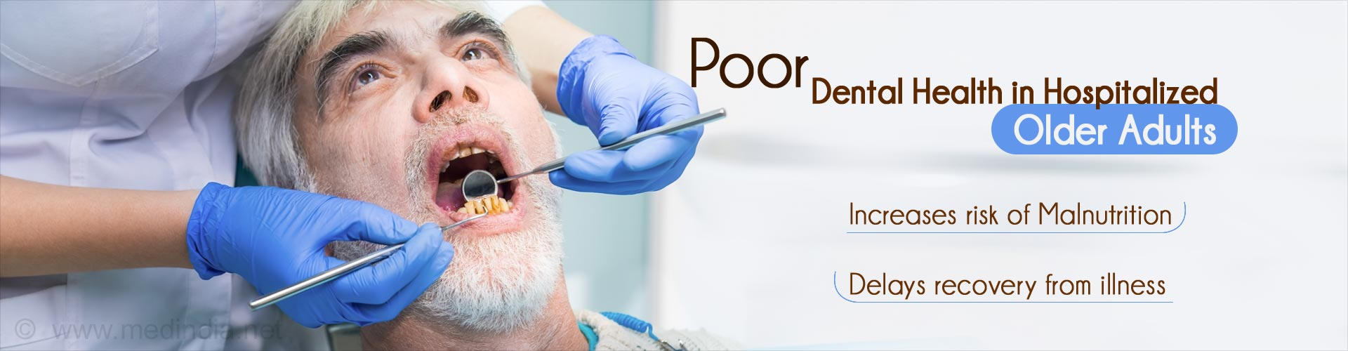 Poor Dental Health, Poverty Contribute to Malnutrition in Hospitalized Older Adults