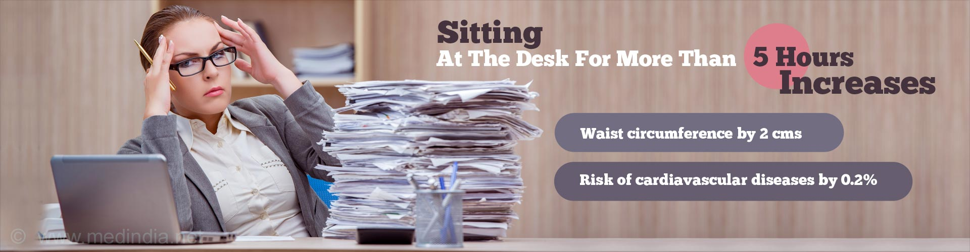 Desk Jobs Are Bad For Your Waist And Heart