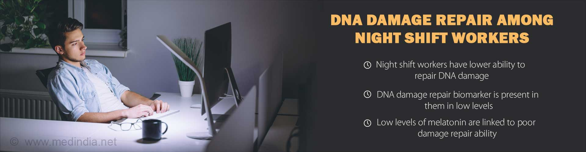Working at Night Will Affect Your Body's Ability to Repair DNA Damage
