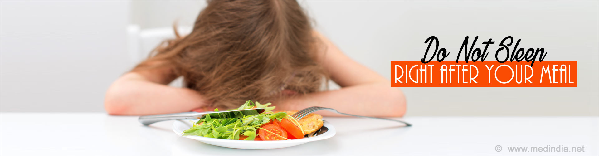 Do Not Sleep Right After your Meal