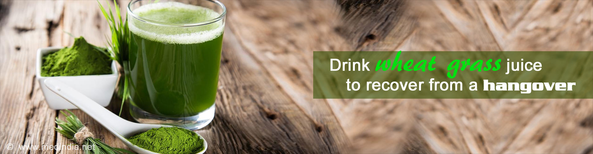 Drink Wheat Grass Juice to Recover From a Hangover