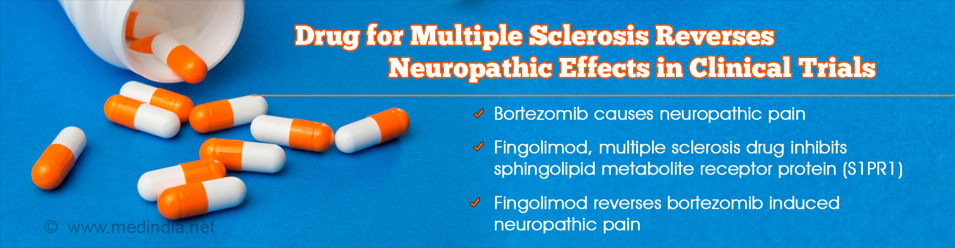 drug for multiple sclerosis reverses neuropathic effects in clinical trials - bortezomib causes neuropathic pain - fingolimod, multiple sclerosis drug inhibits sphingolipid metabolite receptor protein (S1PR1) - fingolimod reverses bortezomib induced neuropathic pain