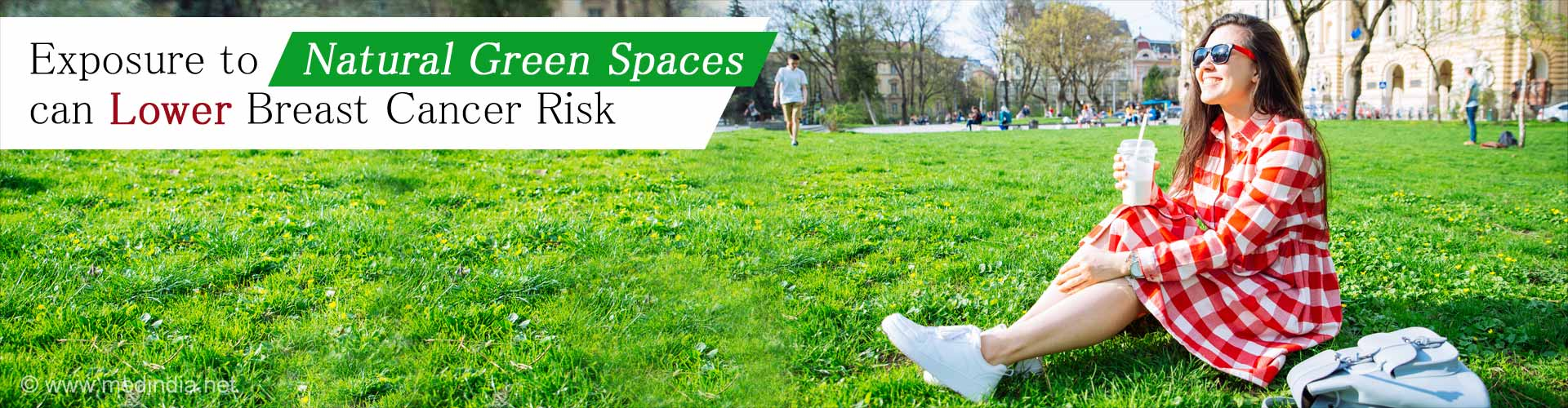 Women Living Close to Urban Green Spaces at Lower Breast Cancer Risk