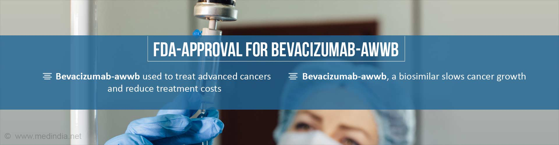 FDA-Approval for Bevacizumab-awwb for Treatment of Advanced Cancers