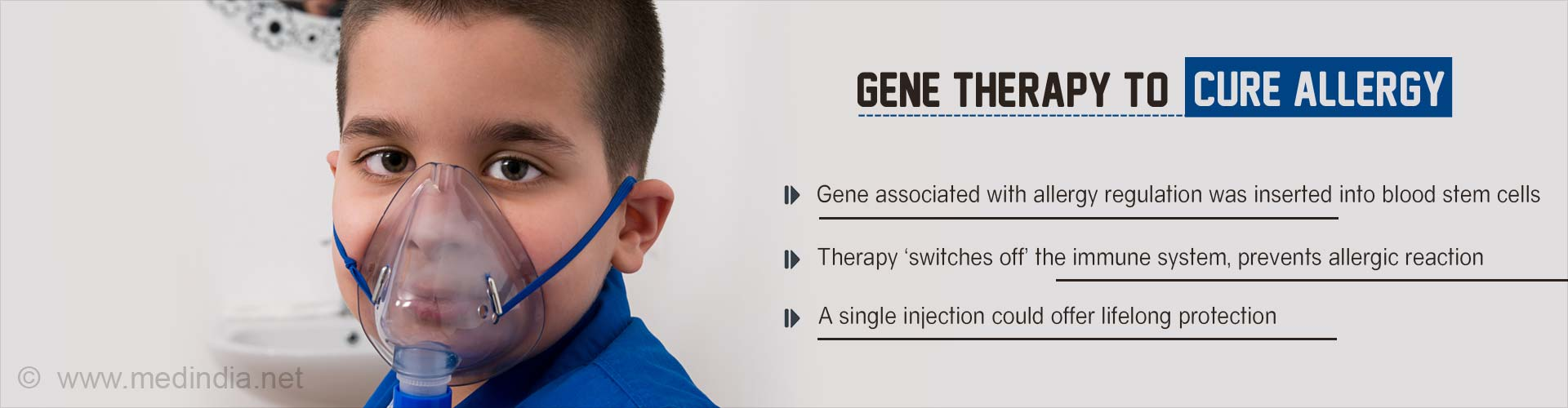Gene therapy to cure allergy - Gene associated with allergy regulation was inserted into blood stem cells - Therapy
