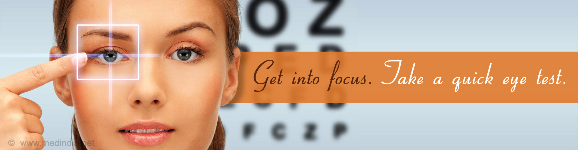 Get into focus. Take a quick eye test.