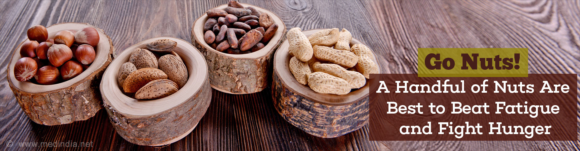 Go Nuts! A Handful of Nuts Are Best to Beat Fatigue and Fight Hunger
