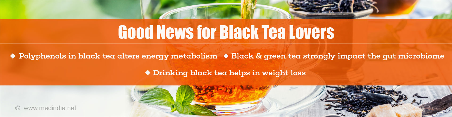 Good news for black tea lovers