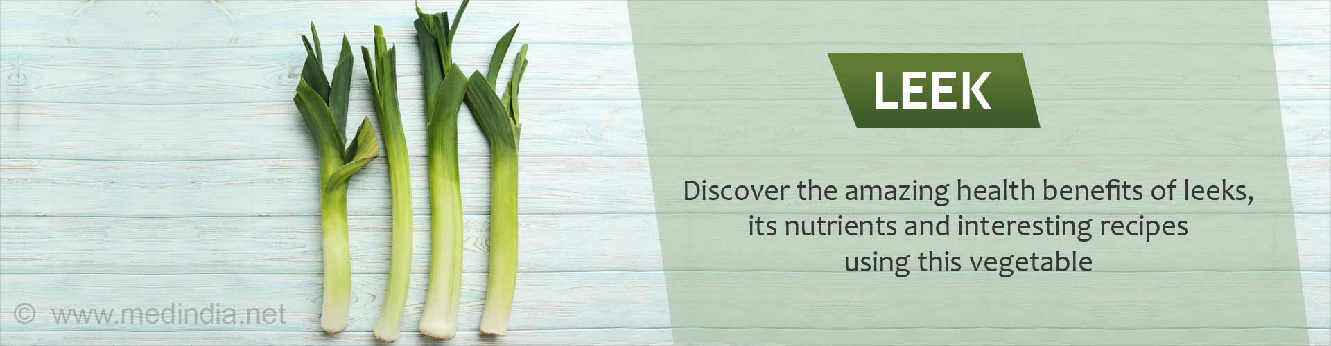 Leeks - Discover the amazing benefits of leeks, its nutrients and interesting recipes using this vegetable