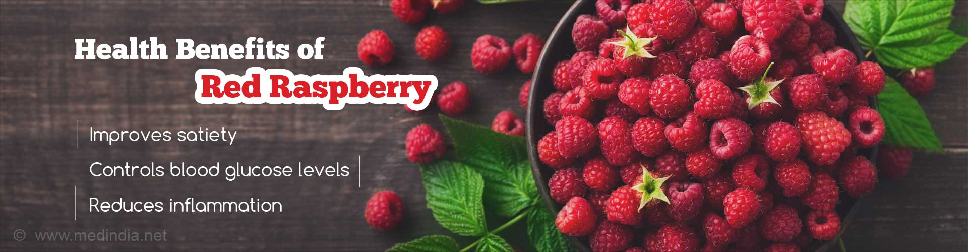 Red Raspberries - Improve Blood Glucose and Increase Satiety
