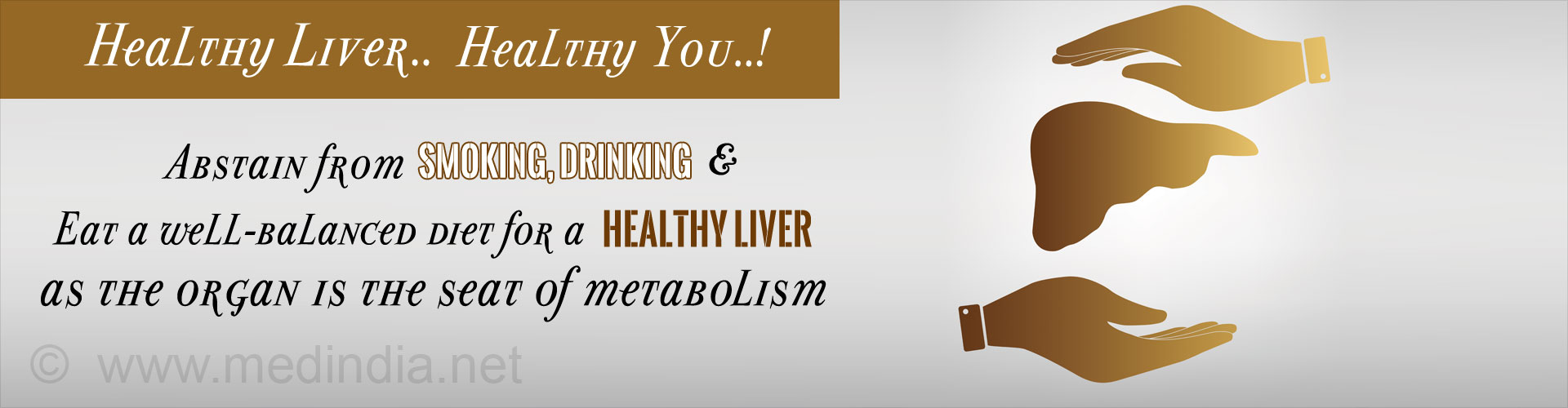 Abstain From Smoking, Drinking and Eat a Well Balanced Diet for a Healthy Liver