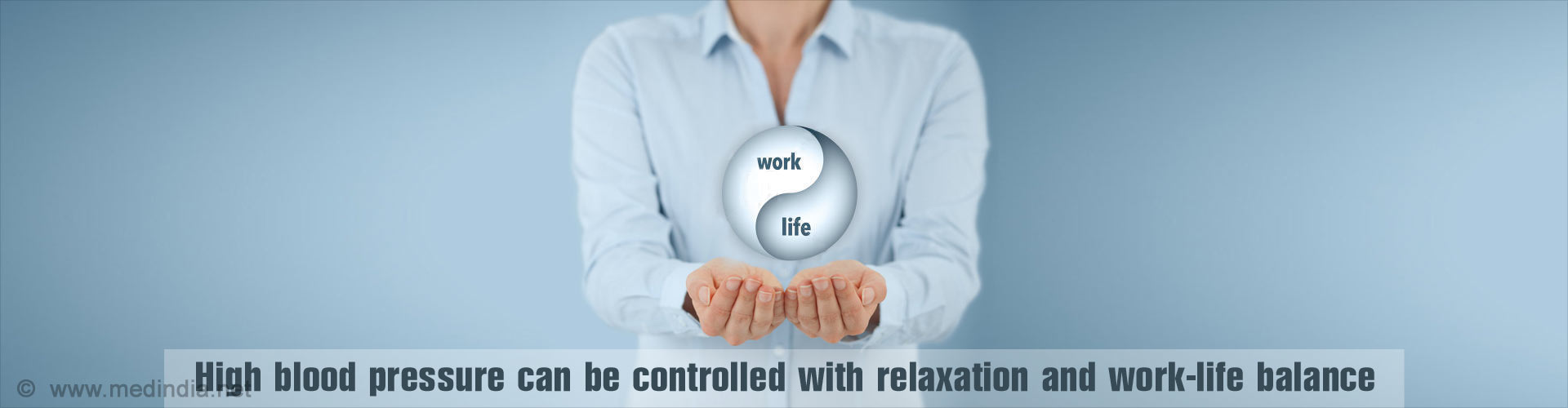 High blood pressure can be controlled with relaxation and work-life balance
