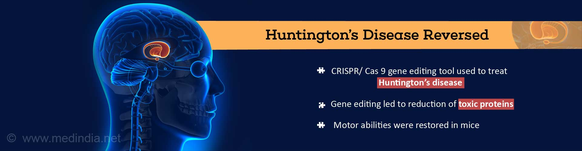 Huntington's Disease Reversed - CRISPR/Cas 9 gene editing tool used to treat Huntington's Disease - Gene editing led to reduction of toxic proteins - Motor abilities were restored in mice