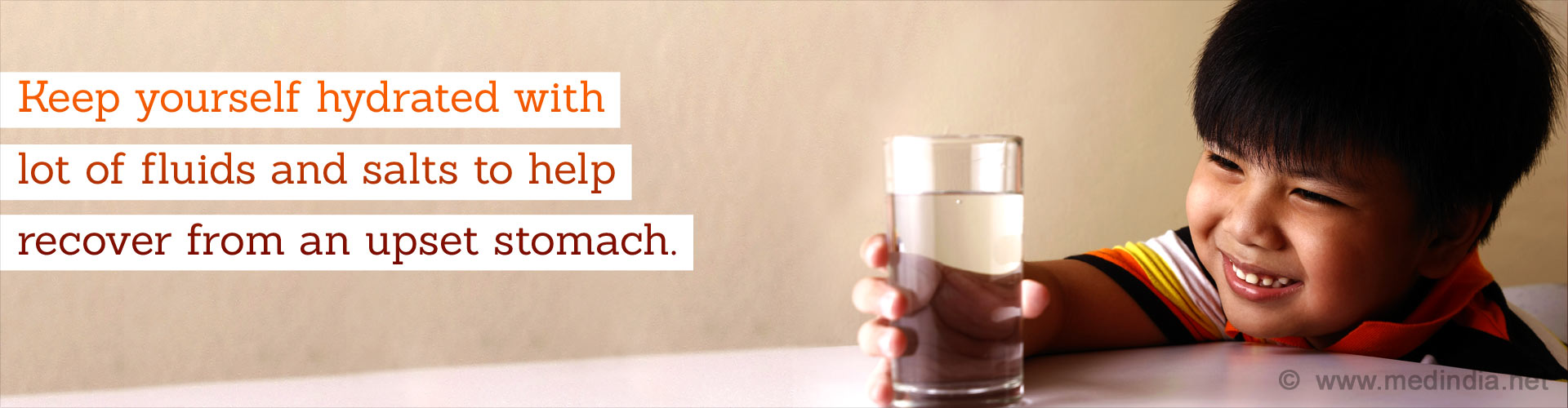 Keep yourself  hydrated with lot of fluids and salts to help recover from an upset stomach.