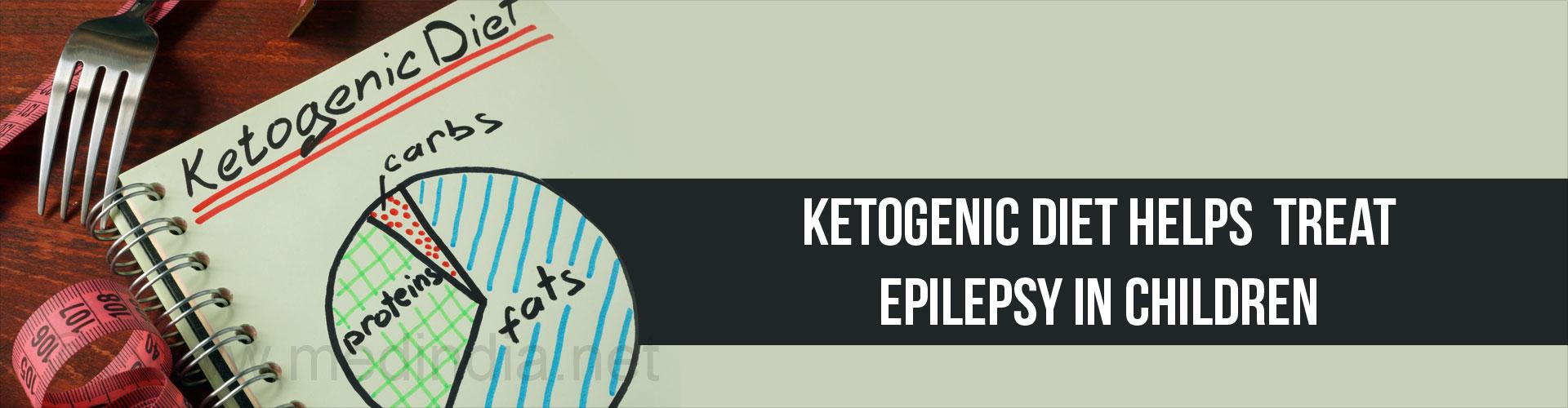 Ketogenic Diet Helps Treat Epilepsy in Children