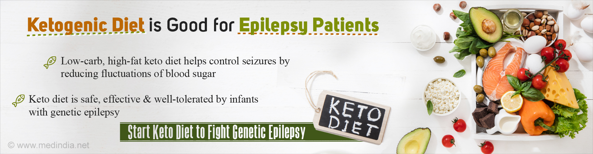 Ketogenic diet is good for epilepsy patients. Low-carb, high-fat keto diet helps control seizures by reducing fluctuations of blood sugar. Keto diet is safe, effective & well-tolerated by infants with genetic epilepsy. Start keto diet to fight genetic epilepsy.