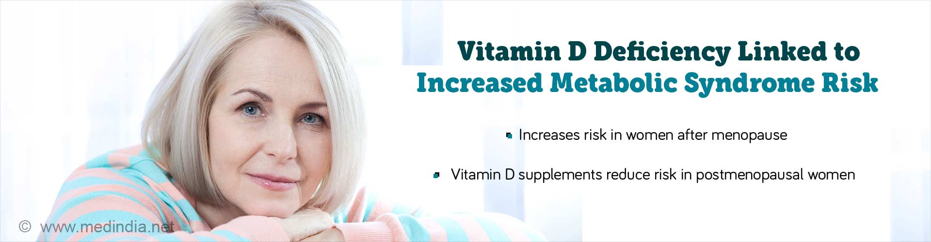 Lack of Vitamin D May Up Metabolic Syndrome Risk in Women After Menopause