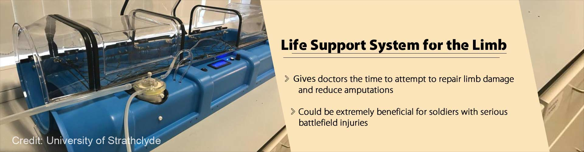 Newly Invented '˜Life Support System for The Limb' Could Avoid Amputations from Battlefield Injuries