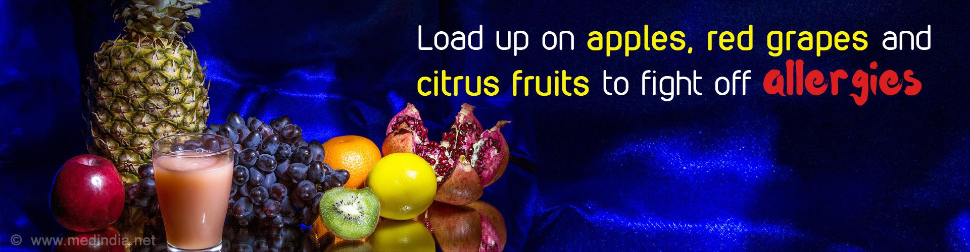 Load up on apples, red grapes, and citrus fruits to fight off allergies.