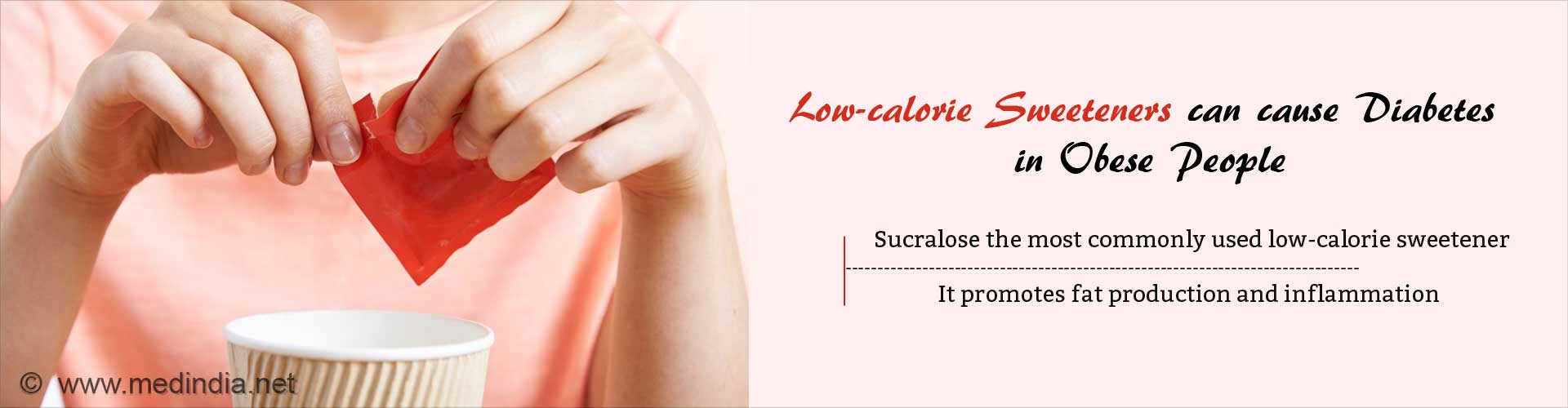 Low-calorie Sweeteners can Cause Diabetes in Obese People