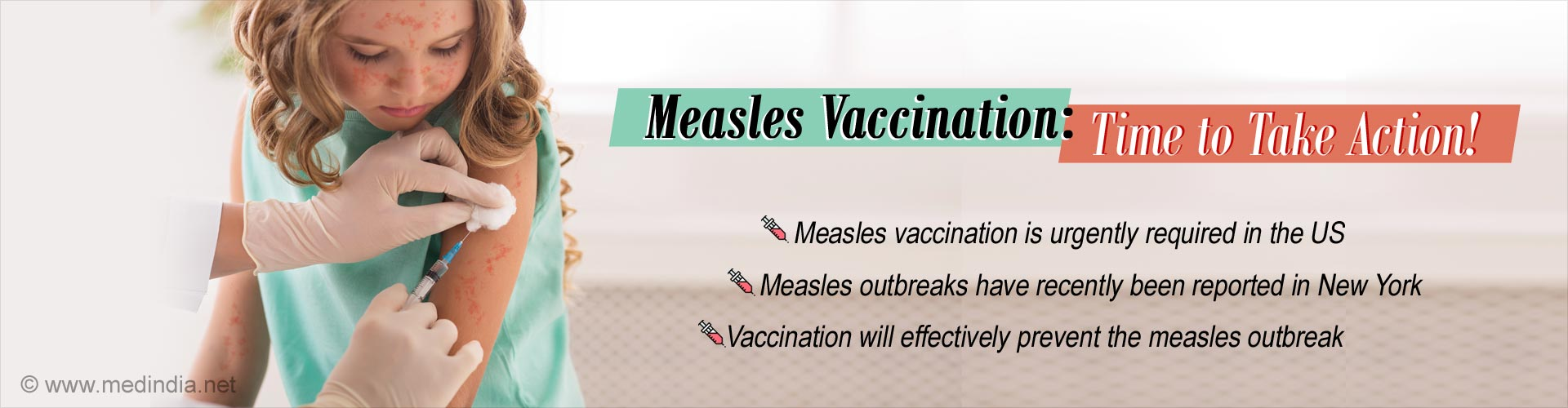 Measles Vaccination in the US: Need of the Hour!