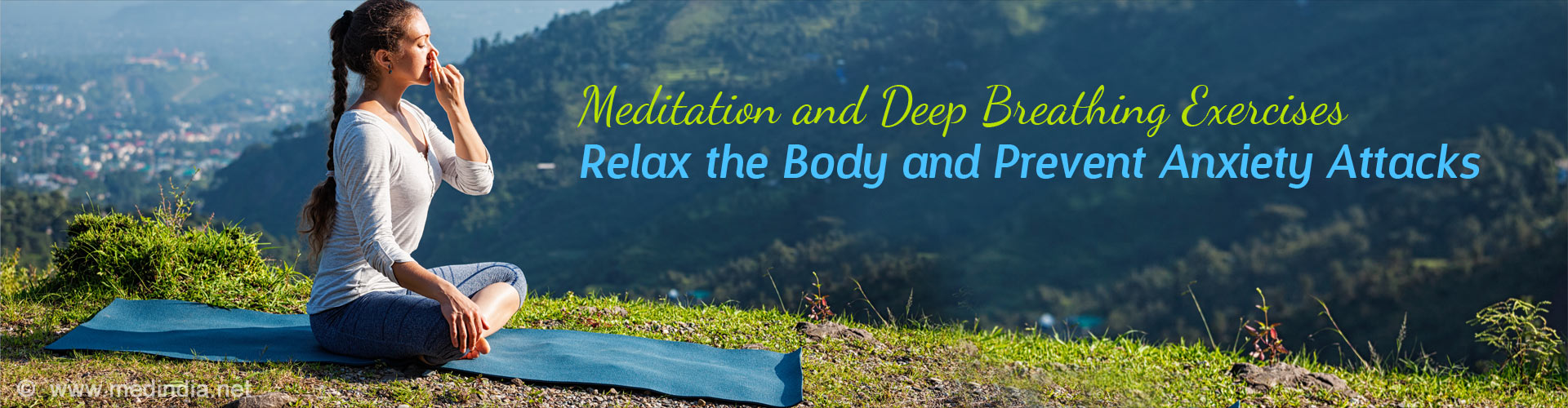 Meditation and Deep Breathing Exercises Relax the Body and Prevent Anxiety Attacks