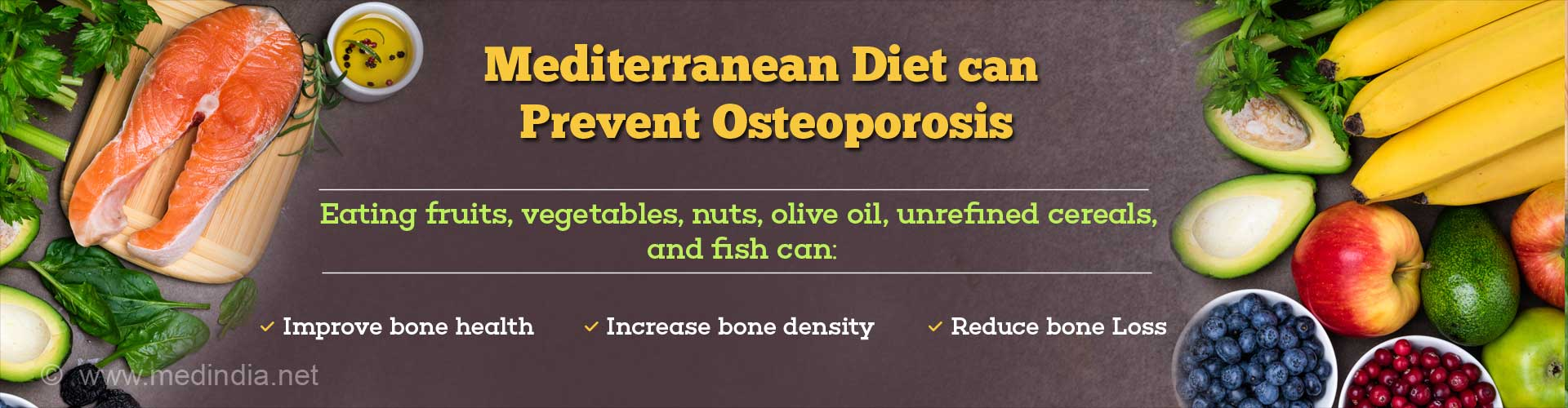 Mediterranean Diet Can Prevent Bone Loss in Osteoporosis Patients