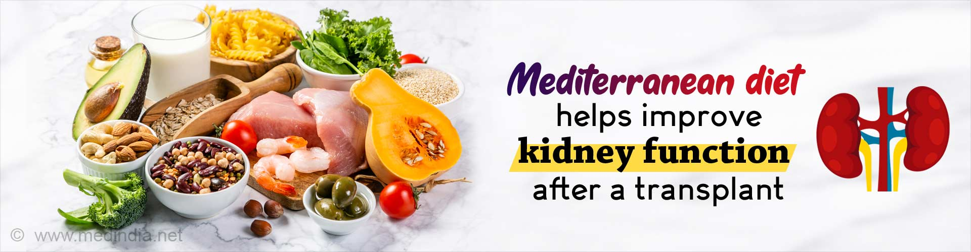 Mediterranean Diet Helps Improve Kidney Function After a Transplant