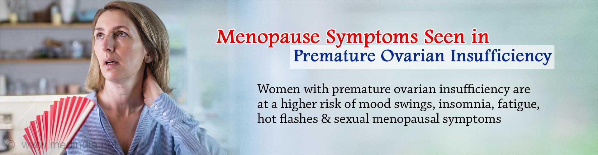 Severe Menopause Symptoms Seen in Premature Ovarian Insufficiency